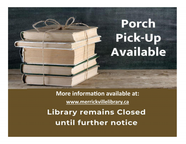"MERRICKVILLE PUBLIC LIBRARY: ""Porch Pick-Up"" Service!"
